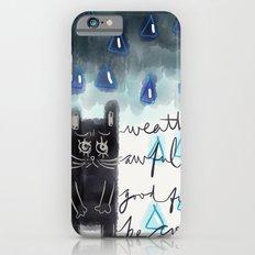 Rain-Not-Friendly iPhone 6 Slim Case