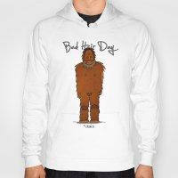 bad hair day no:4 / Bigfoot Hoody