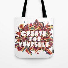 Create For Yourself (1) Tote Bag