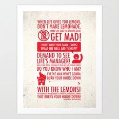 When Life Gives You Lemons Art Print