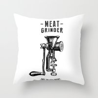 Meat Grinder Throw Pillow
