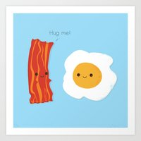 Would You Be The Bacon T… Art Print