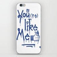 You Like Me iPhone & iPod Skin