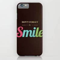 Don't forget to smile iPhone 6 Slim Case