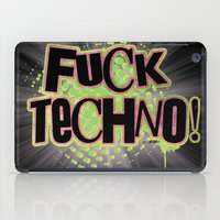 Fuck Techno!  iPad Case