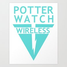 Potterwatch Wireless Art Print