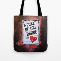 A Piece Of You Inside My… Tote Bag