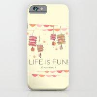 life is fun iPhone 6 Slim Case