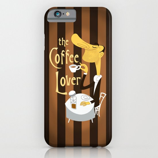 The Coffee Lover iPhone & iPod Case