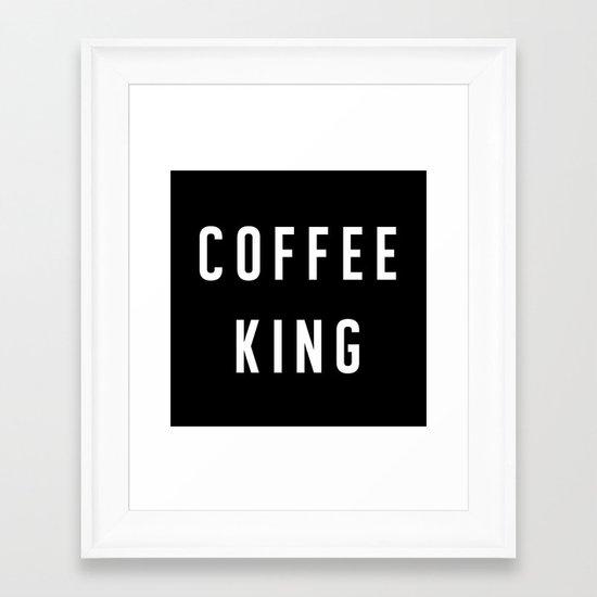 Coffee King Framed Art Print