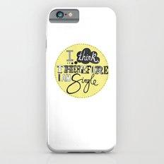 I think therefore I am... single II iPhone 6 Slim Case