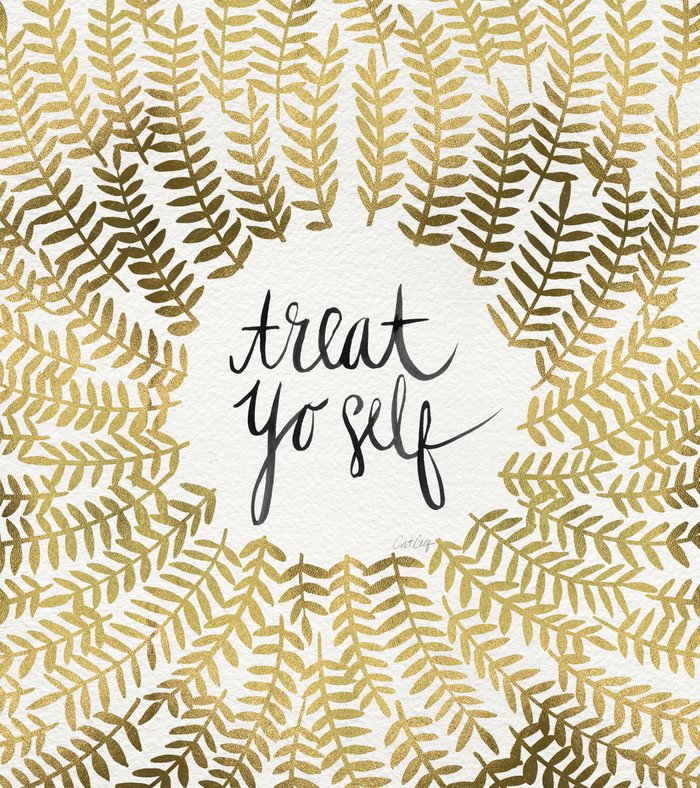 treat yo self gold art print by cat coquillette society6