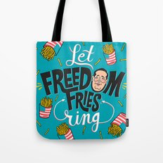 Let Freedom Fries Ring Tote Bag