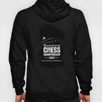 Shawshank Chess Champion… Hoody