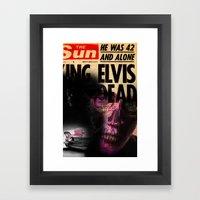 ELVIS'S IS DEAD Framed Art Print