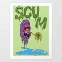 Scum Art Print