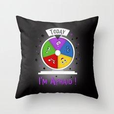 I Am Afraid Throw Pillow