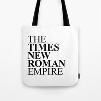 THE TIMES NEW ROMAN EMPI… Tote Bag