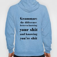 Grammar: The Difference … Hoody
