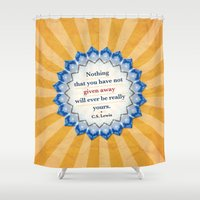 Given Away Shower Curtain