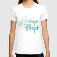 There is Always Hope Womens Fitted Tee White SMALL