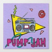 pump the jam Canvas Print