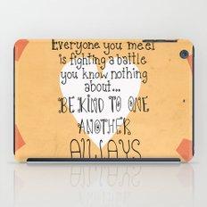Be Kind Always iPad Case