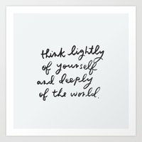 Think Deeply Of The Worl… Art Print