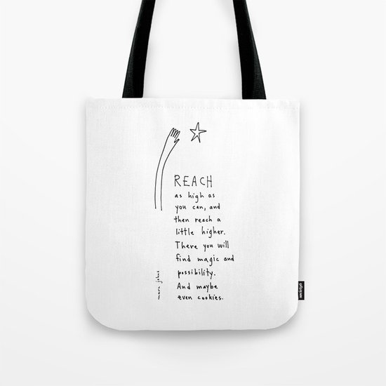 reach as high as you can Tote Bag