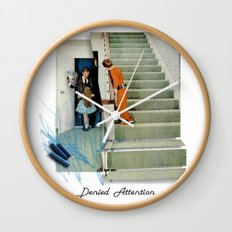 Denied Attention Wall Clock