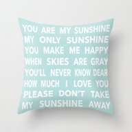 You Are My Sunshine In B… Throw Pillow