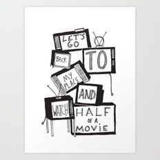 half of a movie Art Print