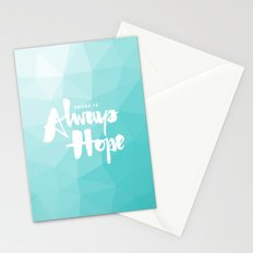 There is Always Hope Stationery Cards