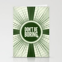 Don't Be Boring Stationery Cards