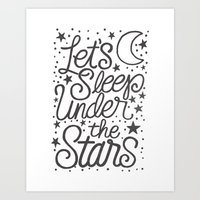 Let's Sleep Under The Stars Art Print