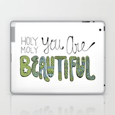 Holy Moly You Are Beautiful! Laptop & iPad Skin