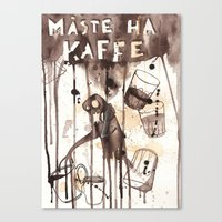 Must Have Coffee Canvas Print