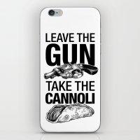 Leave the Gun Take the Cannoli iPhone & iPod Skin