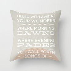 Psalm 65:8 Throw Pillow