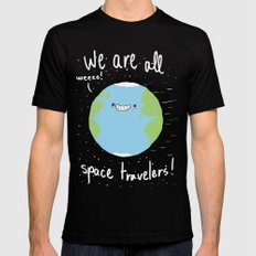 If You Think About It, We Are All Space Travelers SMALL Mens Fitted Tee Black