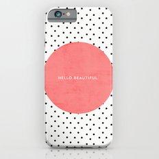 HELLO BEAUTIFUL - POLKA DOTS iPhone 6 Slim Case