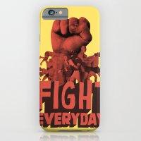 FIGHT EVERYDAY iPhone 6 Slim Case
