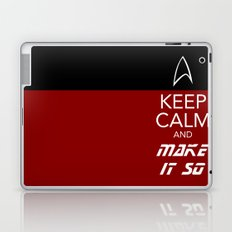 Keep Calm and Make It So Laptop & iPad Skin