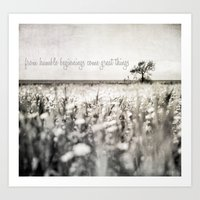 from humble beginnings come great things Art Print
