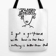 girlfriend is better Tote Bag