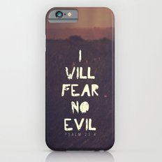 I Will Fear No Evil - Ps… iPhone 6 Slim Case