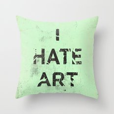 I HATE ART / PAINT Throw Pillow