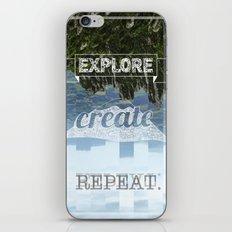 Explore Create Repeat iPhone & iPod Skin