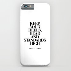 Keep Your Heels High Inspirational Quote Typography Print iPhone 6 Slim Case