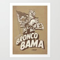 the further adventures of Bronco Bama Art Print
